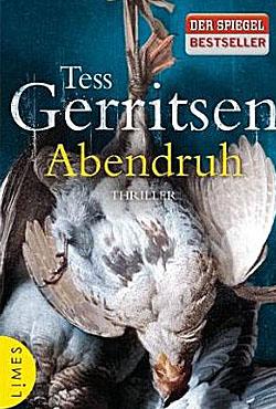 Buchrezension: Abendruh von Tess Gerritsen; Bildquelle: Limes Verlag