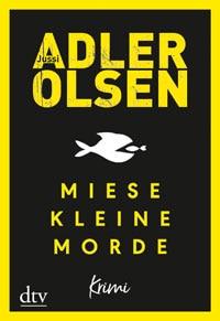 Miese kleine Morde von Adler Olsen