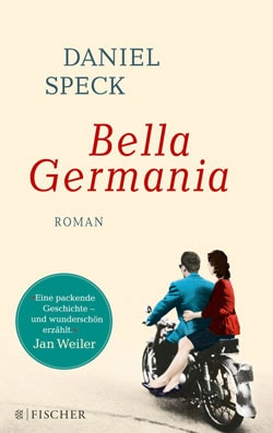 Bella Germania von Daniel Speck
