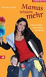 Mamas wissen mehr; Bildquelle: Ueberreuter Verlag