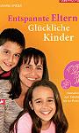 Entspannte Eltern - Glückliche Kinder; Bildquelle: Ueberreuter Verlag