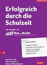 Das erste Buch von Rat auf Draht: Erfolgreich durch die Schulzeit; Bildquelle: Verlag Carl Ueberreuter