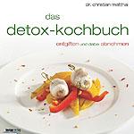 Das Detox-Kochbuch von Dr. Matthai; Bildquelle: Kneipp Verlag / Peter Barci