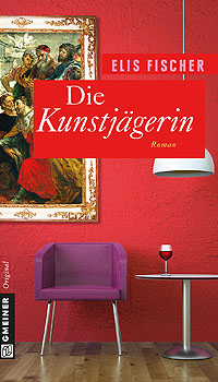 Die Kunstjägerin von Elis Fischer; Bildquelle: Gmeiner Verlag