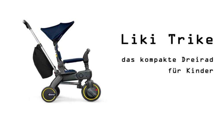 Dreirad für Kinder: das ultra-kompakte Liki Trike
