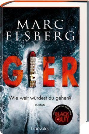 Gier, der neue Elsberg-Thriller