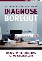 Diagnose Boreout; Bildquelle: Redline Wirtschafts Verlag