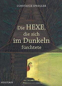Die Hexe, die sich im Dunkeln fürchtet; Bildquelle: Hinstorff Verlag