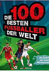 Die 100 besten Fußballer der Welt; Bildquelle: arsedition