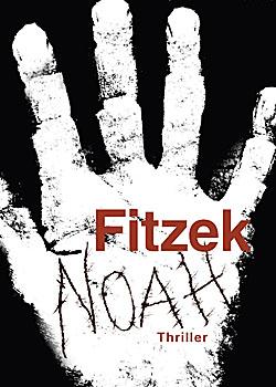 Buchrezension: Noah von Sebastian Fitzek; Bildquelle: Lübbe
