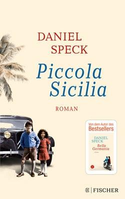 Piccola Sicilia von Daniel Speck