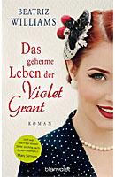Das geheime Leben der Violet Grant; Bildquelle: Blanvalet Verlag