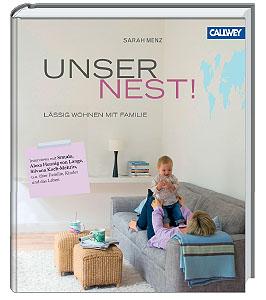 Unser Nest! Lässig wohnen mit Familie; Bildquelle: Callwey Verlag