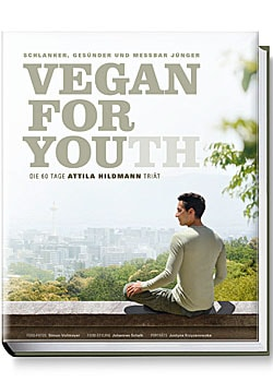 Vegan for Youth - die neue 60 Tage Attila Hildmann Triät; Bildquelle: Becker Joest Volk Verlag