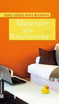 Wiedereinstieg: Beste Freundinnen zwischen Mutterstress und Jobsuche; Bildquelle: Gmeiner Verlag